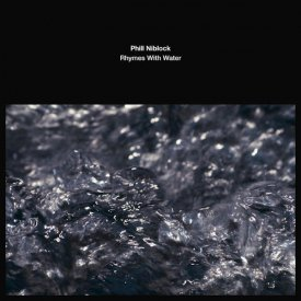 PHILL NIBLOCK / Rhymes With Water (LP)