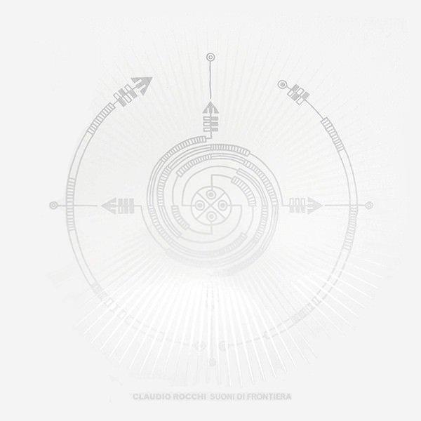 CLAUDIO ROCCHI / Suoni di frontiera (LP) - sleeve image