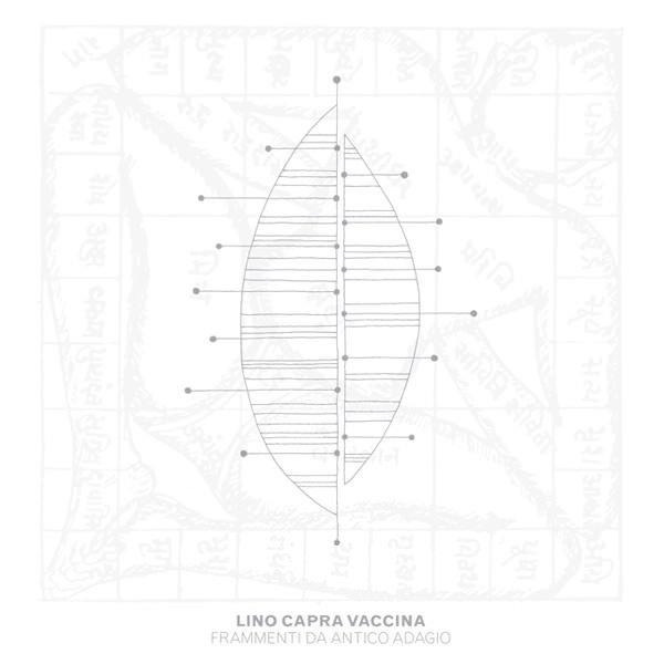 LINO CAPRA VACCINA / Frammenti Da Antico Adagio (LP) - sleeve image