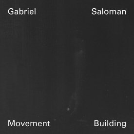 GABRIEL SALOMAN / Movement Building (2CD)