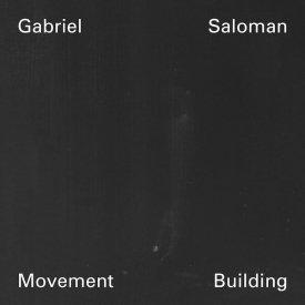 GABRIEL SALOMAN / Movement Building (2CD)