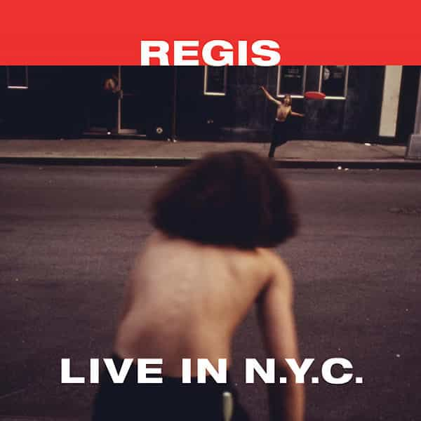 REGIS / Live In N.Y.C. (12 inch)