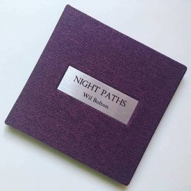 WIL BOLTON / Night Paths (Deluxe Edition CD)