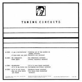 TUNING CIRCUITS / No Compassion (2LP)