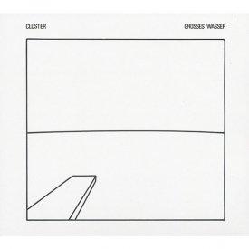 CLUSTER / Grosses wasser (CD)