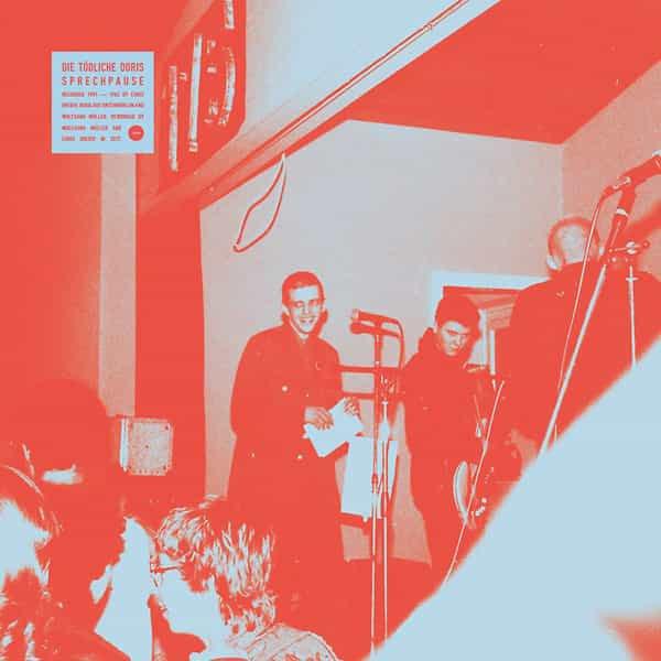 DIE TODLICHE DORIS / Sprechpause (LP) - sleeve image