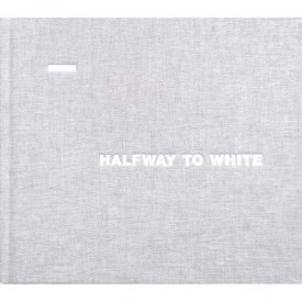 JOSEPHINE MICHEL / MIKA VAINIO / Halfway To White (Book+CD)