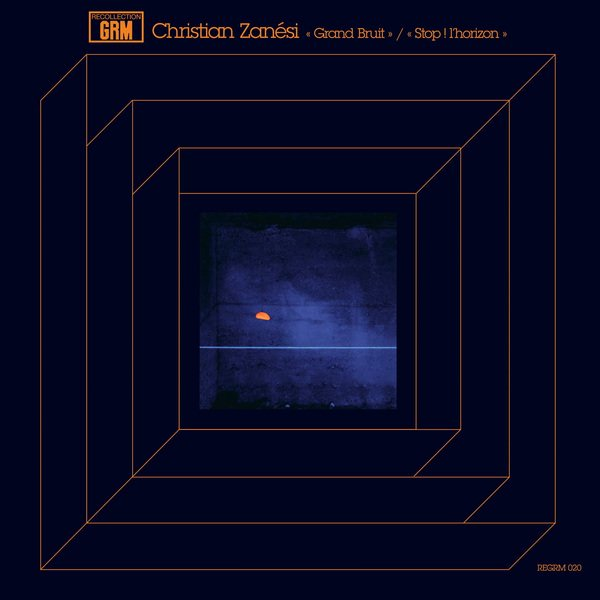 CHRISTIAN ZANESI / Grand Bruit / Stop ! L'horizon (LP+DL)
