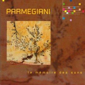 BERNARD PARMEGIANI / La mémoire des sons (CD)