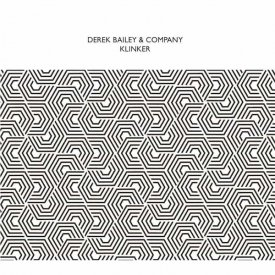 DEREK BAILEY & COMPANY / Klinker (2CD)