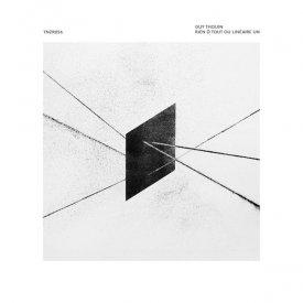 GUY THOUIN / Rien Ô Tout Ou Linéaire Un (LP)