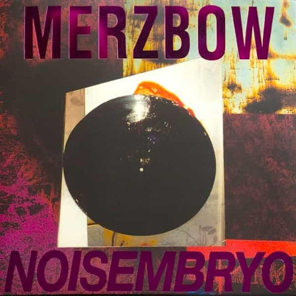 MERZBOW / Noisembryo (2LP)