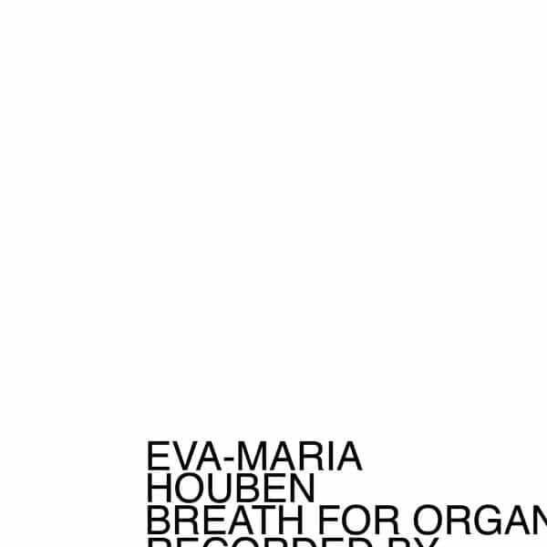 EVA-MARIA HOUBEN / Breath For Organ (CD)