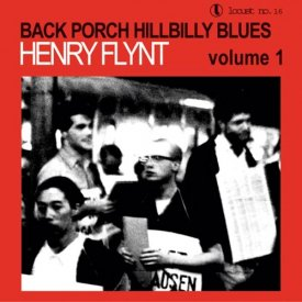 HENRY FLYNT / Back Porch Hillbilly Blues Volume 1 (180g LP)