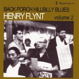 HENRY FLYNT / Back Porch Hillbilly Blues Volume 2 (180g LP)