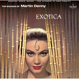 MARTIN DENNY / Exotica (LP-180g)