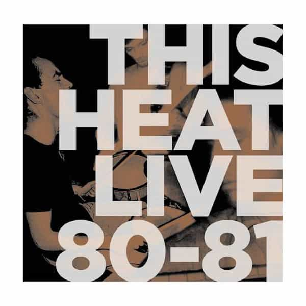 THIS HEAT / Live 80/81 (LP - Color Vinyl) - sleeve image