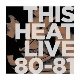 THIS HEAT / Live 80/81 (LP - Color Vinyl)