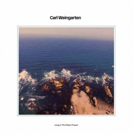CARL WEINGARTEN / Living In The Distant Present (CD/LP)