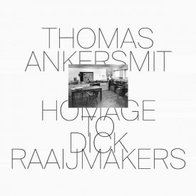 THOMAS ANKERSMIT / Homage To Dick Raaijmakers (CD/LP) - sleeve image