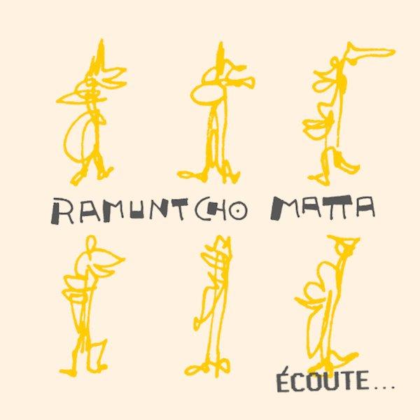 RAMUNTCHO MATTA / Écoute... (LP)