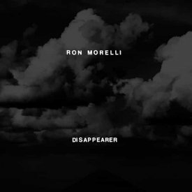 RON MORELLI / Disappearer (2LP)
