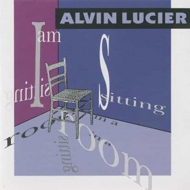 ALVIN LUCIER / I Am Sitting In A Room (CD)