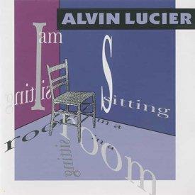 ALVIN LUCIER / I Am Sitting In A Room (CD)