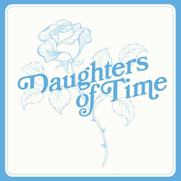 BLUE CHEMISE / Daughters Of Time (LP) - sleeve image
