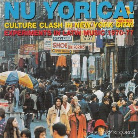 V.A / Nu Yorica! Culture Clash In New York City: Experiments In Latin Music 1970-77 (2LP)
