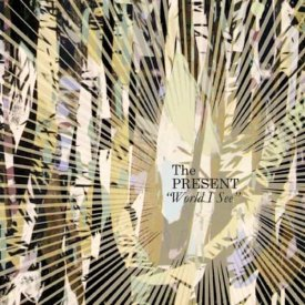 THE PRESENT / World I See (CD)