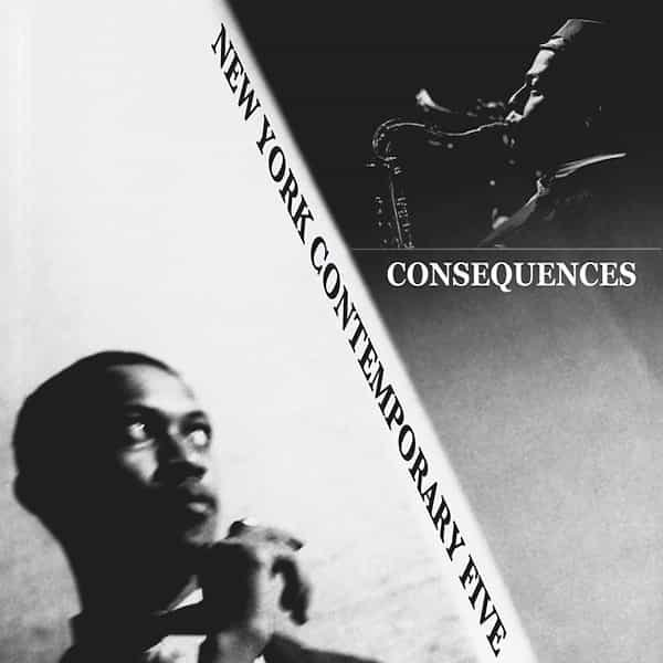 THE NEW YORK CONTEMPORARY FIVE / Consequences (LP)