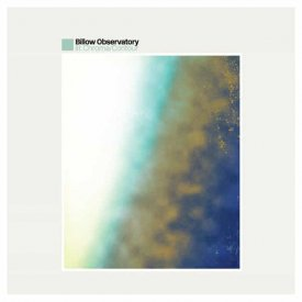 BILLOW OBSERVATORY / III: Chroma/Contour (LP)