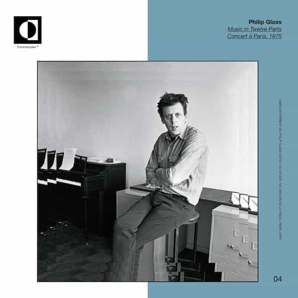 PHILIP GLASS / Music in Twelve Parts. Concert à Paris,1975 (2LP)