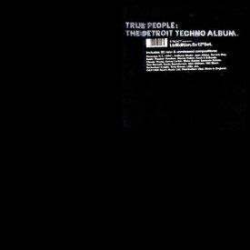 Various / True People : The Detroit Techno Album (5LP BOX SET)