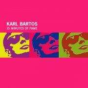 KARL BARTOS / 15 Minutes Of Fame (12 inch)