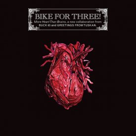 BIKE FOR THREE! / More Heart Than Brains (2LP)