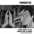 TARWATER / Donne-Moi La Main (CD)