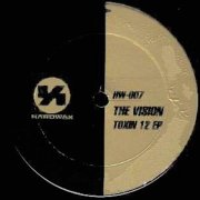 THE VISION / Toxin 12 EP (12inch)
