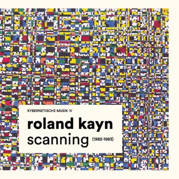 ROLAND KAYN / Scanning (1982-1983) (10CD Box)