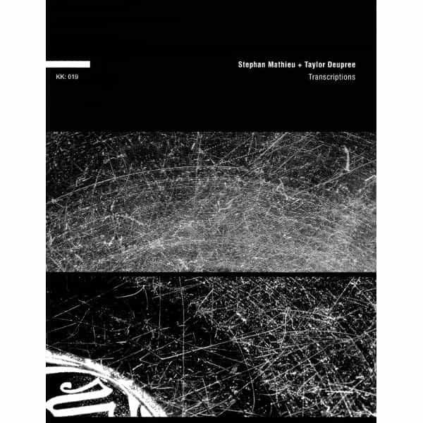 STEPHAN MATHIEU + TAYLOR DEUPREE / Transcriptions (CD)
