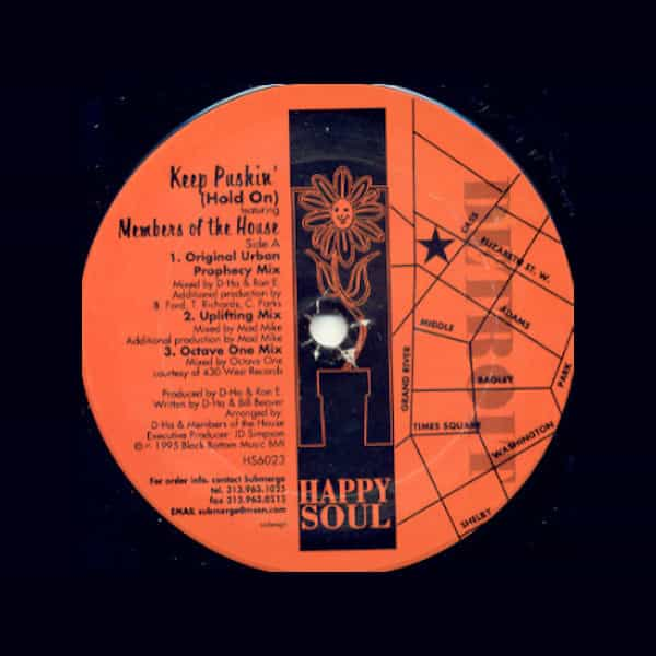 MEMBERS OF THE HOUSE / Keep Pushin' (Hold On) (12 inch)