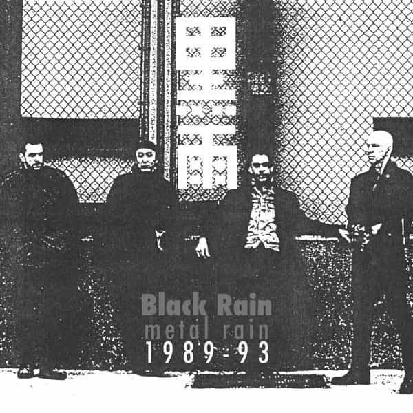 BLACK RAIN / Metal Rain 1989-1993 (LP)