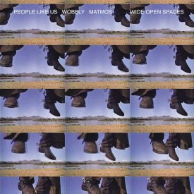 PEOPLE LIKE US & WOBBLY & MATMOS / Wide Open Spaces (CD) - sleeve image
