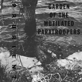 PRURIENT / Garden Of The Mutilated Paratroopers (2 x Cassette) - sleeve image