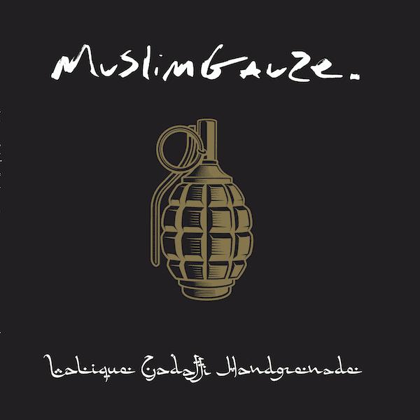 MUSLIMGAUZE / Lalique Gadaffi Handgrenade (LP) - sleeve image