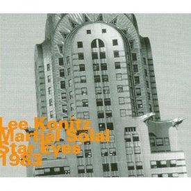 LEE KONITZ & MARTIAL SOLAL / Star Eyes, 1983 (CD)