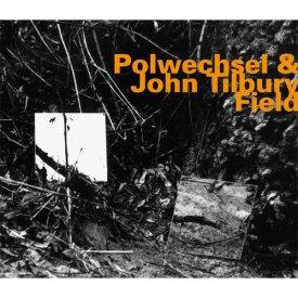 POLWECHSEL & JOHN TILBURY / Field (CD)