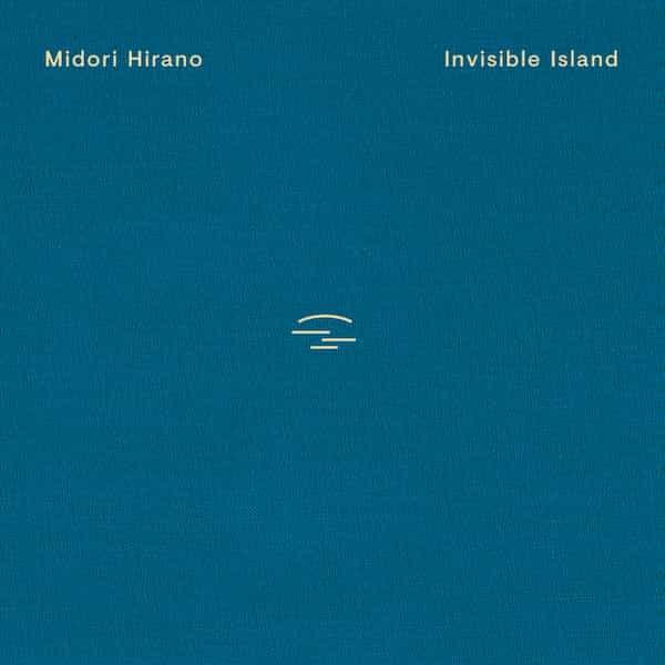 MIDORI HIRANO / Invisible Island (CD/LP)