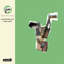 PIERRE-YVES MACE / Rhapsodie Sur Fond Vert (CD)